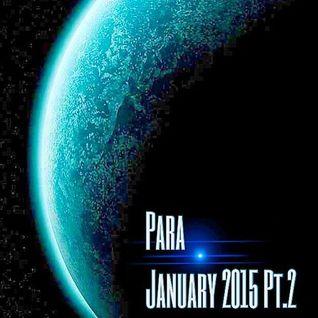 - Para - January 2015 (Pt.2) -
