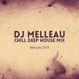 Lazy house, chill house & deep house mix february 2015