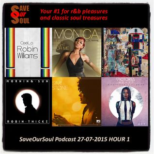 SaveOurSoul Podcast 27-07-2015 HOUR 1