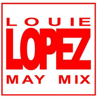 LOUIE LOPEZ - THE ROCKFM HOUSE MIX - 18th MAY 2012