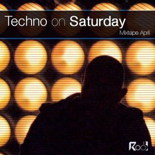 Techno on Saturday (April Mixtape)