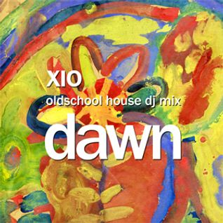Xio - Dawn (Oldschool House Dj Mix), vinyl only
