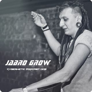 Cybernetic Podcast 009 mix by Jabro Grow