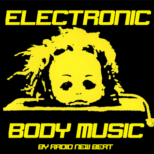A beginners guide to ELECTRONIC BODY MUSIC