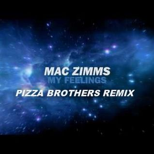 Mac Zimms - My Feelings (Pizza Brothers Remix) (Net's Work Records)