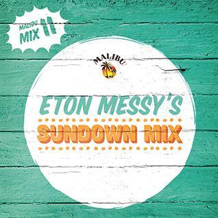 Play 11: Eton Messy's Sundown Mix