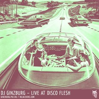 Ginzburg Dj Set at Disco Flesh party 2007