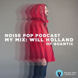 My Mix: Will Holland of Quantic