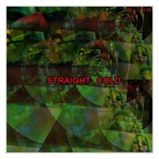 STRAIGHT COLD
