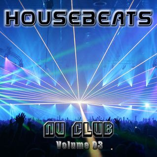 HOUSEBEATS - Nu Club (Vol.03) mixed my Roger Miller