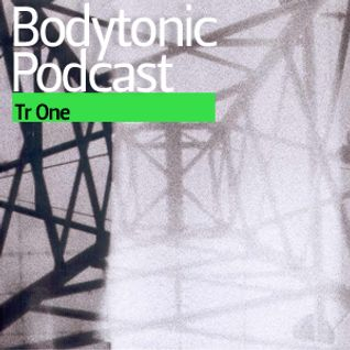 Bodytonic Podcast - Tr One (2012)
