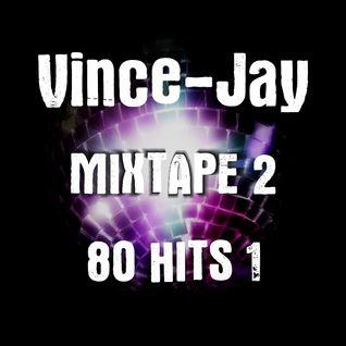 Vince-Jay Mixtape #2 80 Hits n°1