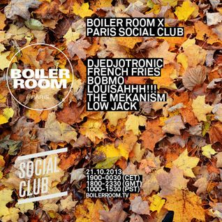 Louisahhh!!! @ Boiler Room X Paris Social Club - Boiler Room Paris - 21.10.2013