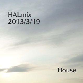 2013/3/19  HALmix  House ver...
