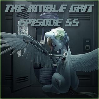 The Amble Gait - Episode 55