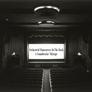 Orchestral Manoeuvres In The Dark - A Soundtracks' Mixtape