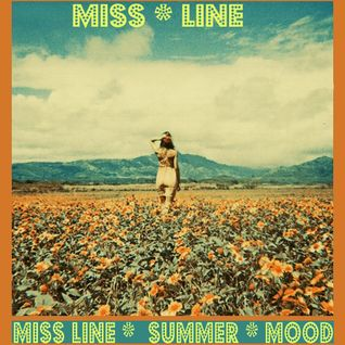 MISS LINE * SUMMER MOOD