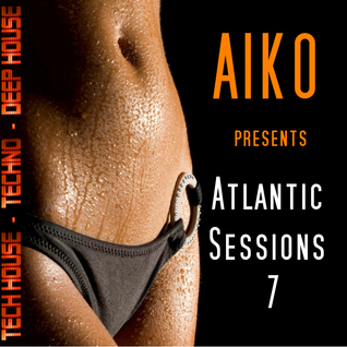 Atlantic Sessions 7  Deep House