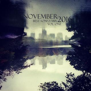 COLUMBUS BEST OF NOVEMBER 2016 MIX- VOL. ONE