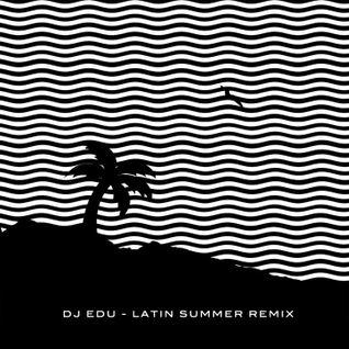 DJ EDU - MIX LATIN POP SUMMER 2016