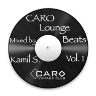 CARO Lounge Beats Vol. 1 - Mixed by Kamil S.