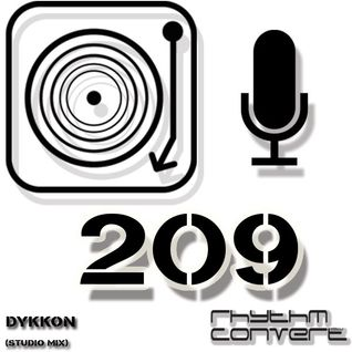Techno Music | Dykkon in the Rhythm Converted Podcast 209 (Release Celebration | Studio Mix)