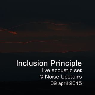 Inclusion Principle live acoustic set at Noise Upstairs