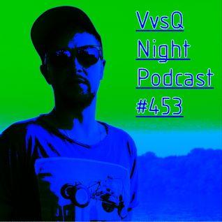 VvsQNightPodcast453