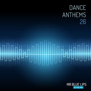 Dance Anthems 26