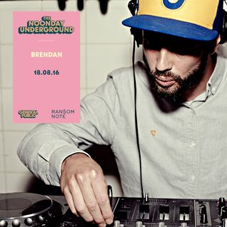 R$N Presents: The Noonday Underground Mix with Brendan