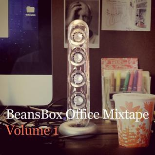 BeansBox Office Mixtape Volume 1