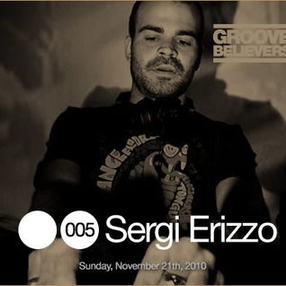 Groove Believers #005: Sergi Erizzo