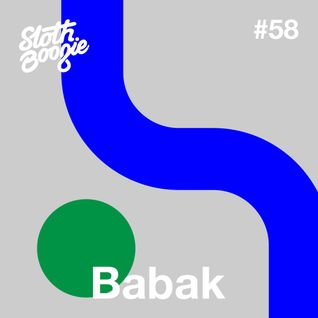 SlothBoogie Guestmix #58 - Babak