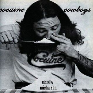 Misha Sha - Cocaine Cowboys