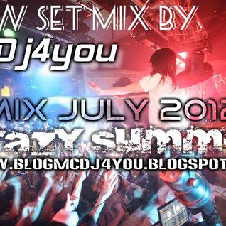 McDj4you - Crazy Summer July 2012