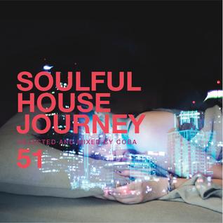 Soulful House Journey 51