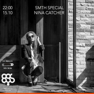 Stas Merkulov - Smth Special 57 (Nina Catcher) @Megapolis FM 15.10.2016