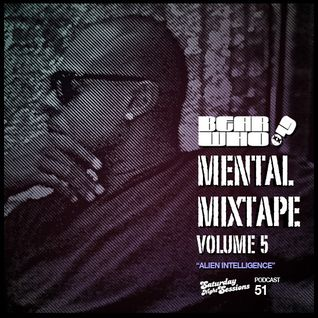 Bear Who? - The Mental Mixtape Vol. 5 / Episode 51