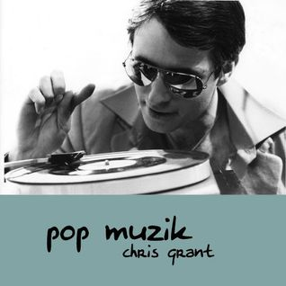 CHRIS GRANT: PopMuzik