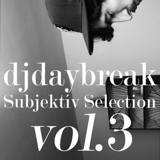 djdaybreak - Subjektív Selection vol.3
