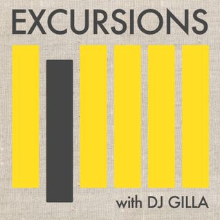 Excursions Radio Show #9 with DJ Gilla - June 2012