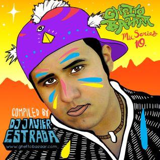 Ghetto Bazaar Mix Series 10 by Javier Estrada