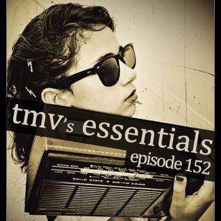 TMV's Essentials - Episode 152 (2011-12-12)