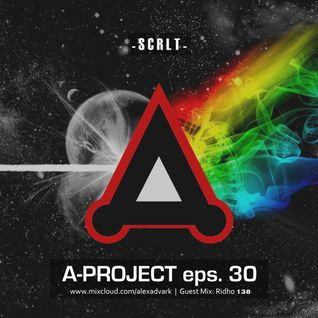 A-Projects eps. 30 - Guest Mix (Ridho 138) - 25 July 2016