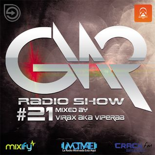 GNR RADIO SHOW #21 (mixed by Virax Aka Viperab)