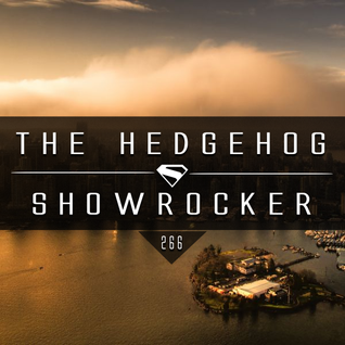 The Hedgehog - Showrocker 266 - 28.01.2016