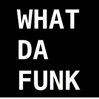 DJ Alex Mark - What Da Funk
