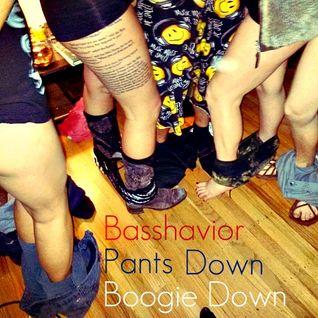 Basshavior - Pants Down Boogie Down