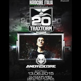 Andy The Core @ Traxtorm20Y at Florida (13.06.2015)