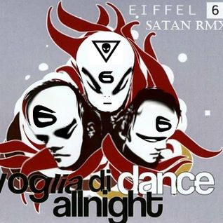 "Satan ""Voglia di dance all night remix"""